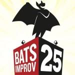 BATS Improv 25 Years